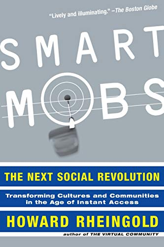 Smart Mobs By Howard Rheingold