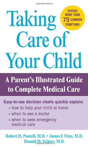 Taking Care of Your Child By Robert H. Pantell