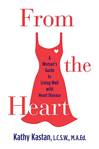From the Heart By Kathy Kastan