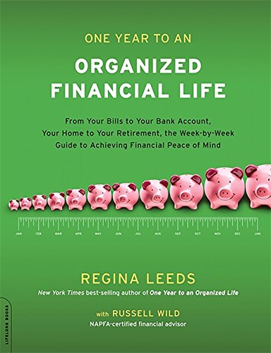 One Year to an Organized Financial Life By Russell Wild