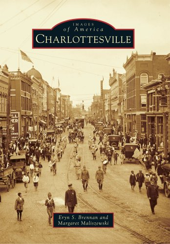 Charlottesville (Images of America (Arcadia Publishing)) By Eryn S Brennan