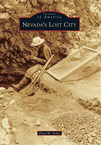 Nevada's Lost City (Images of America) By Dena M Sedar