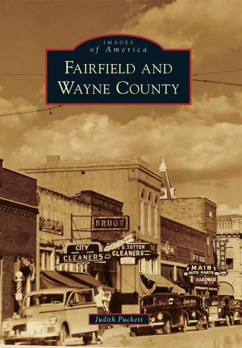 Fairfield and Wayne County (Images of America (Arcadia Publishing)) By Judith Puckett