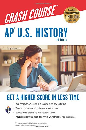 Ap(r) U.S. History Crash Course, 4th Ed., Book + Online By Larry Krieger