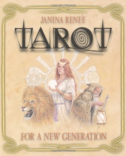 Tarot for a New Generation By Janina Renee