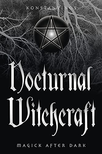 Nocturnal Witchcraft By Konstantinos