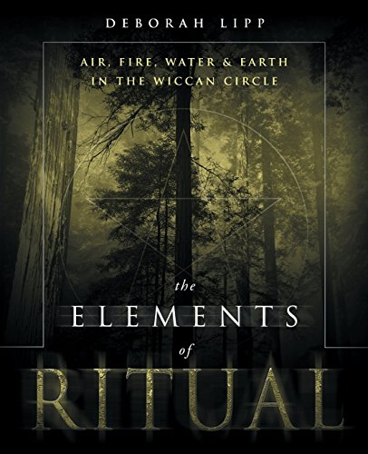 The Elements of Ritual By Deborah Lipp