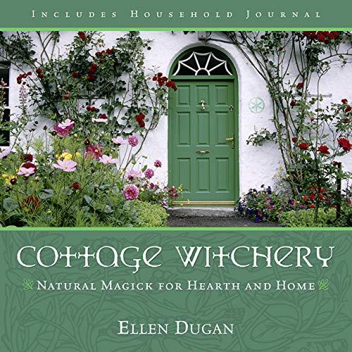 Cottage Witchery By Ellen Dugan