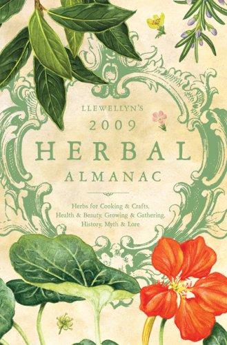 Llewellyn's 2009 Herbal Almanac By Other primary creator Llewellyn Publications