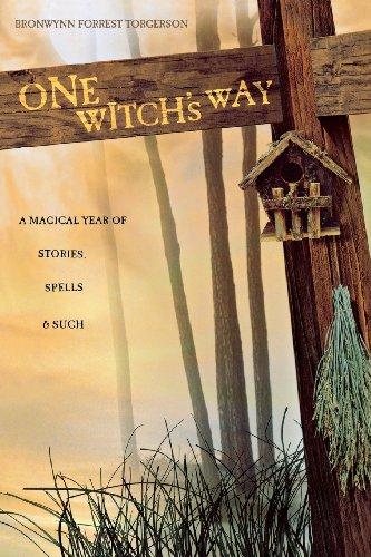 One Witch's Way By Bronwynn Forrest Torgerson