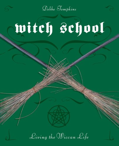 Living the Wiccan Life: Witch School by Sherrene Hubbard