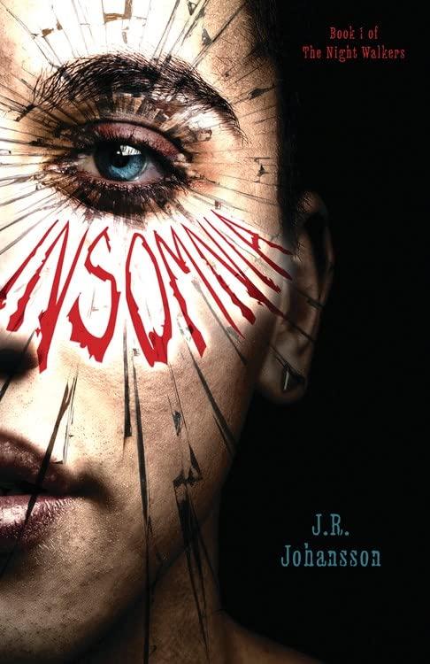 Insomnia By ,J.R. Johansson