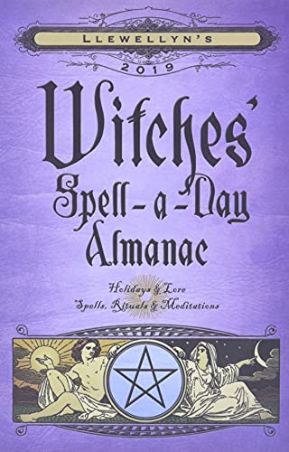 Llewellyn's 2019 Witches' Spell-A-Day Almanac By Llewellyn