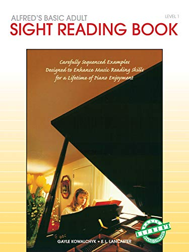 Alfred's Basic Adult Piano Course Sight Reading, Bk 1 By Gayle Kowalchyk