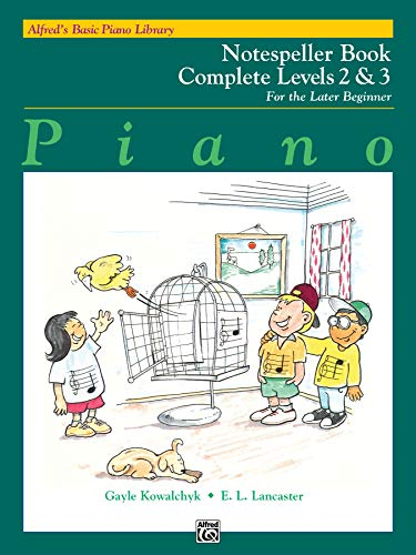 Alfred's Basic Piano Library Notespeller Complete, Bk 2 & 3 By Gayle Kowalchyk
