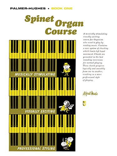 Spinet Organ Course 1 By Willard A Palmer