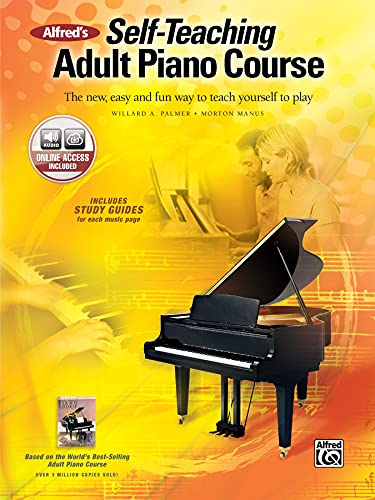 Alfred's Self-Teaching Adult Piano Course By Willard Palmer