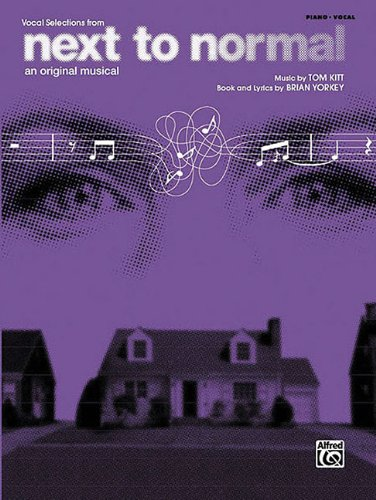 Next to Normal (Vocal Selections): Piano/Vocal/Chords By Brian Yorkey