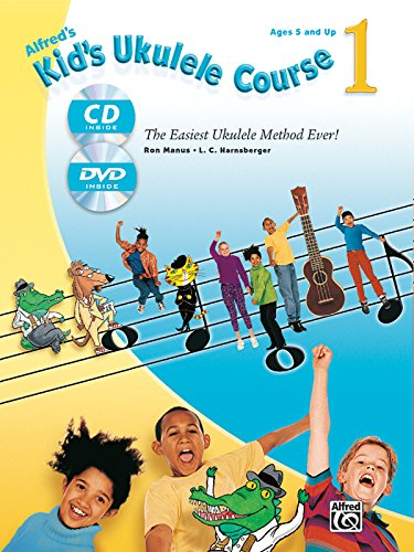 Alfred's Kid's Ukulele Course 1 By Ron Manus
