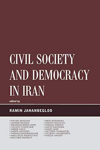 Civil Society and Democracy in Iran By Ramin Jahanbegloo