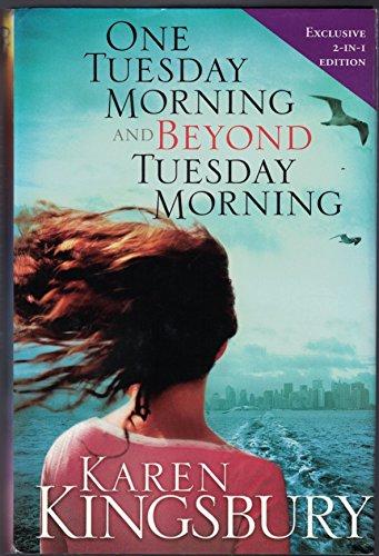 One Tuesday Morning/Beyond Tuesday Morning (September 11 Series 1-2) By Karen Kingsbury
