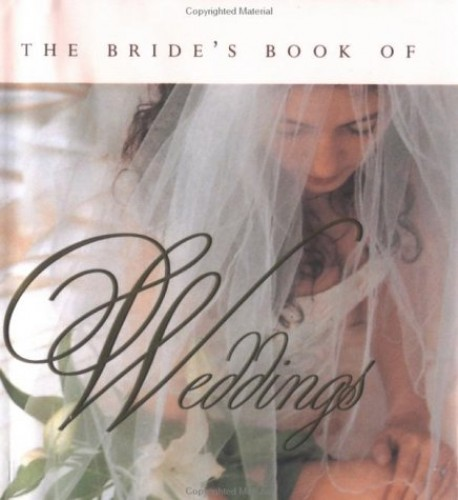 The Bride's Book of Weddings By Ariel