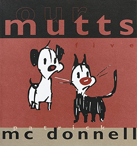 Our Mutts By Patrick McDonnell