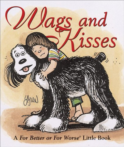 Wags and Kisses By Lynn Johnston