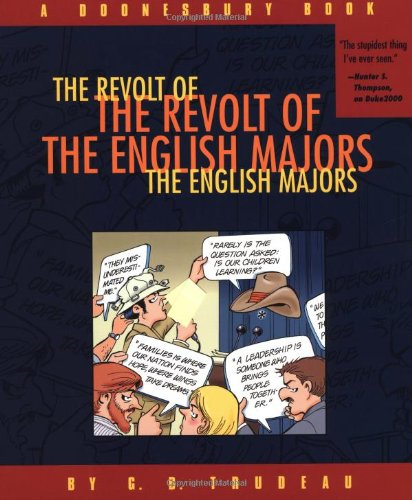 The Revolt of the English Majors By G. B Trudeau