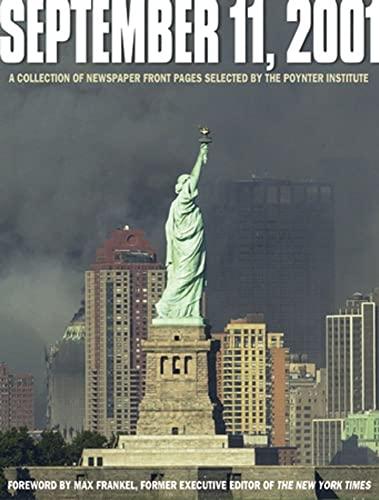 September 11, 2001 By The Poynter Institute