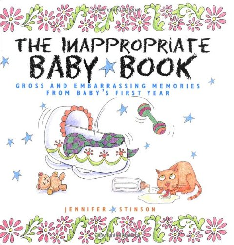 The Inappropriate Baby Book By Jennifer Stinson