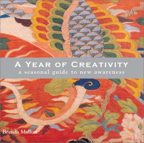A Year of Creativity By Brenda Mallon