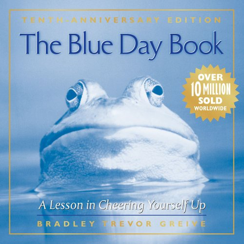 The Blue Day Book 10th Anniversary Edition by Bradley Trevor Greive