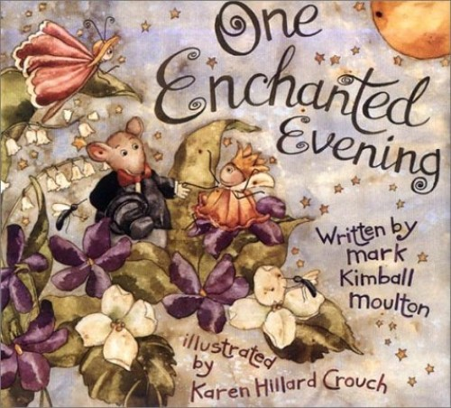 One Enchanted Evening By Mark Kimball Moulton