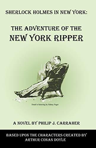Sherlock Holmes in New York By Philip J Carraher