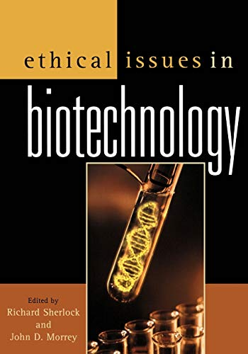 Ethical Issues in Biotechnology by Richard Sherlock