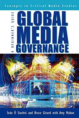 Global Media Governance By Sean O Siochru