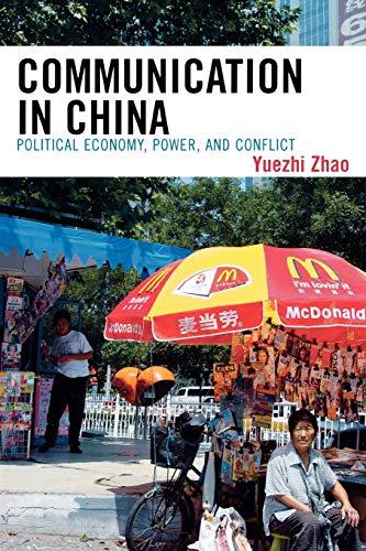 Communication in China By Yuezhi Zhao