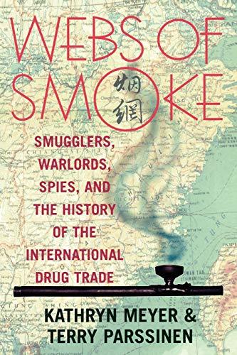 Webs of Smoke By Kathryn Meyer