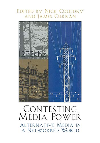 Contesting Media Power By Nick Couldry