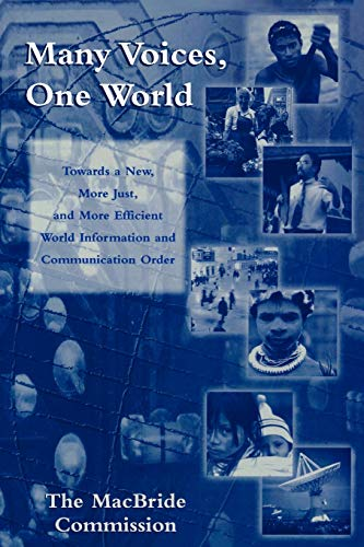 Many Voices, One World By The MacBride Commission