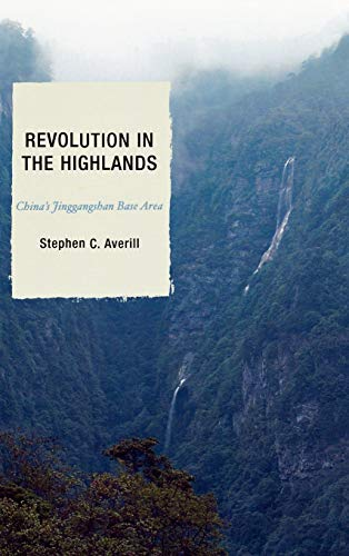 Revolution in the Highlands By Stephen C. Averill
