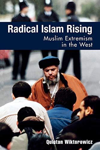 Radical Islam Rising By Quintan Wiktorowicz