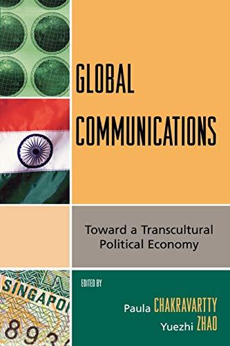Global Communications By Paula Chakravartty