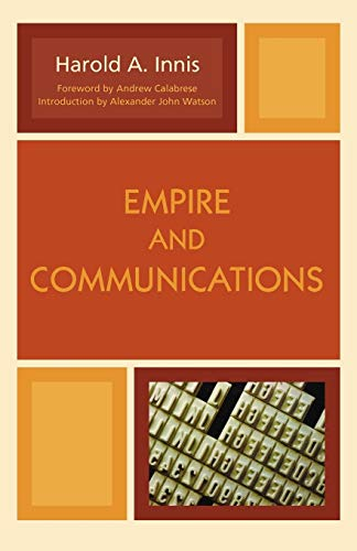Empire and Communications By Harold A. Innis