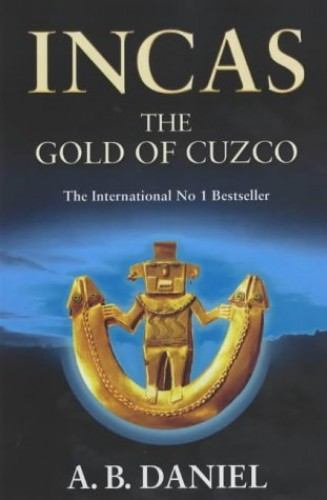 The Gold of Cuzco By A. B. Daniel