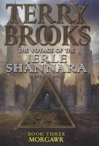 Morgawr: The Voyage of the Jerle Shannara 3 by Unknown Author