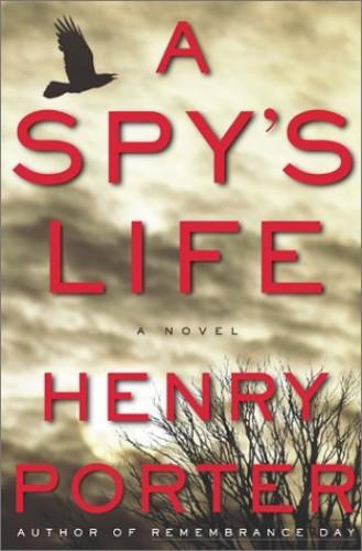 Spy'S Life, A By Porter