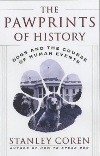 The Pawprints of History By Stanley Coren