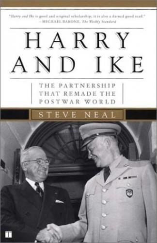 Harry and Ike By Steve Neal